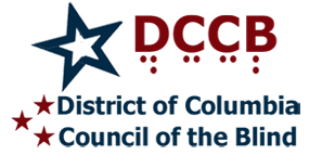 Home Logo: red white and blue stars flank the words District of Columbia Council of the Blind in blue.  The letters D C C B in dark red and also in visual representation of braille